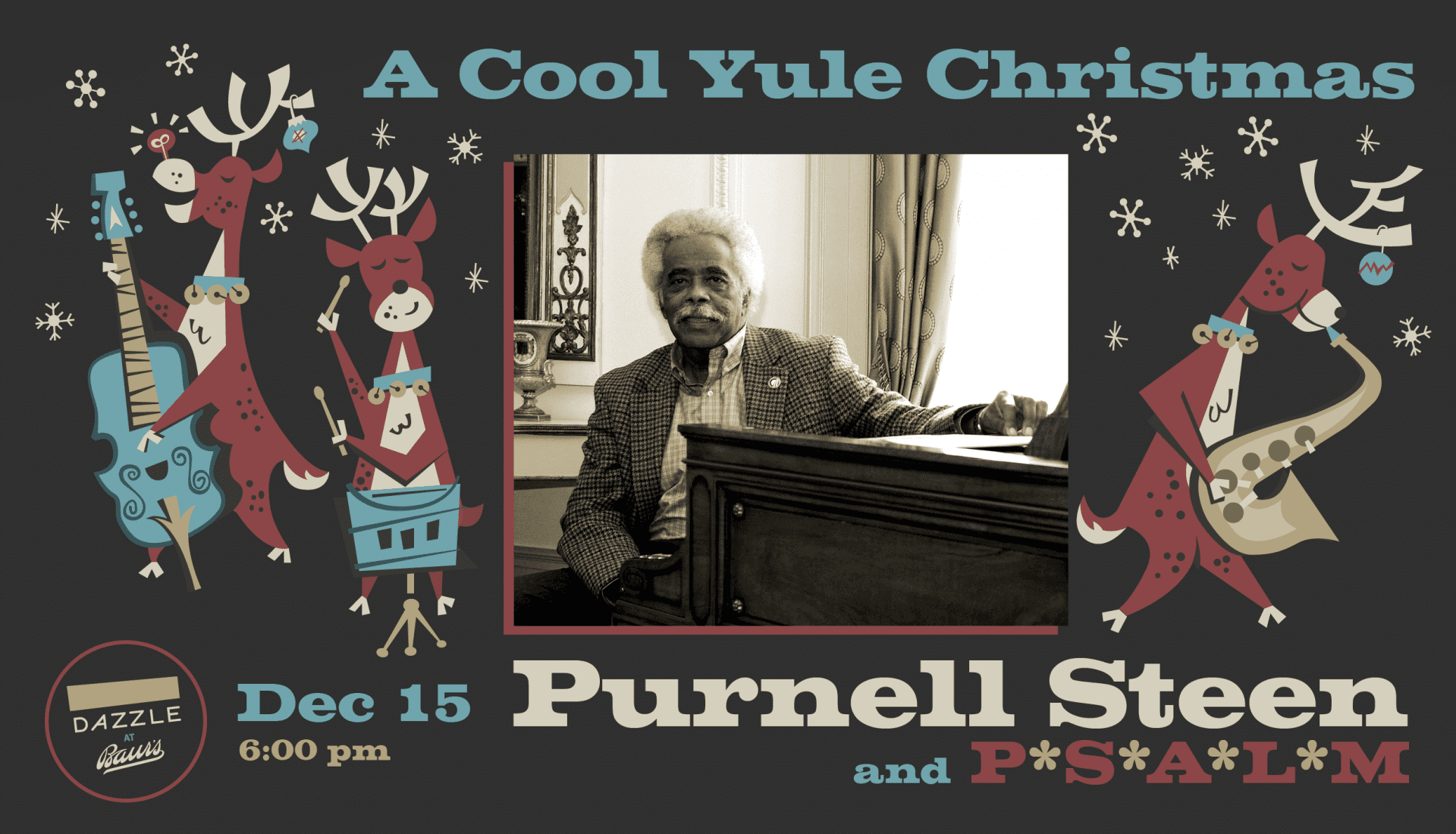 A Cool Yule Celebration with Purnell Steen P*S*A*L*M
