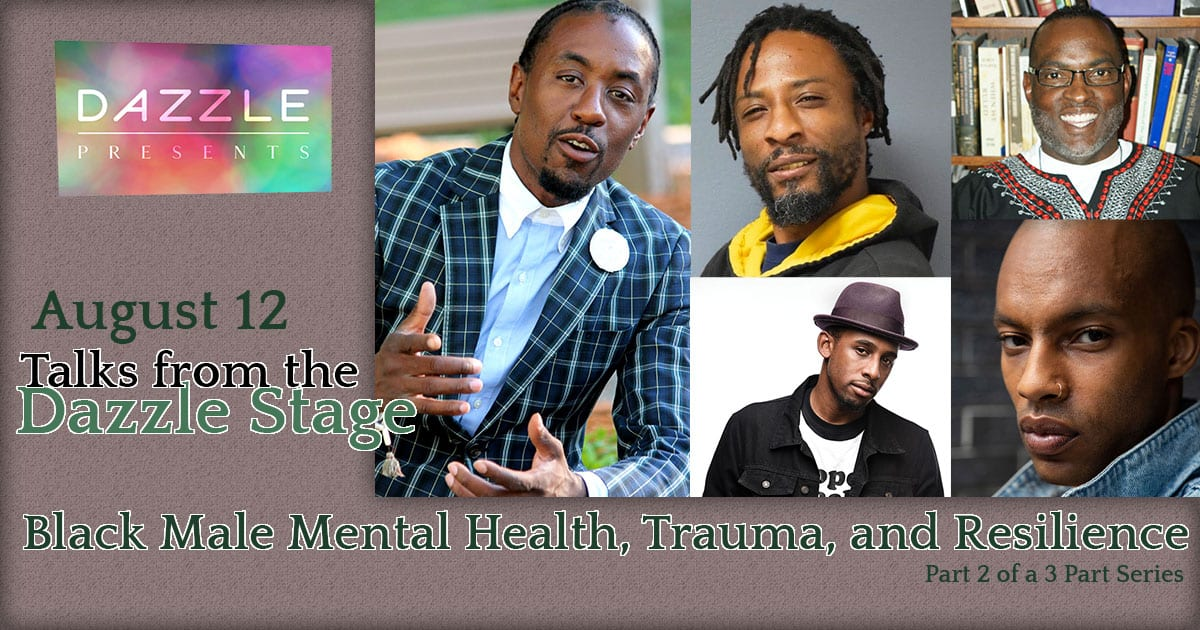 Black Male Mental Health, Trauma, and Resilience Part 2 of a 3 Part Series