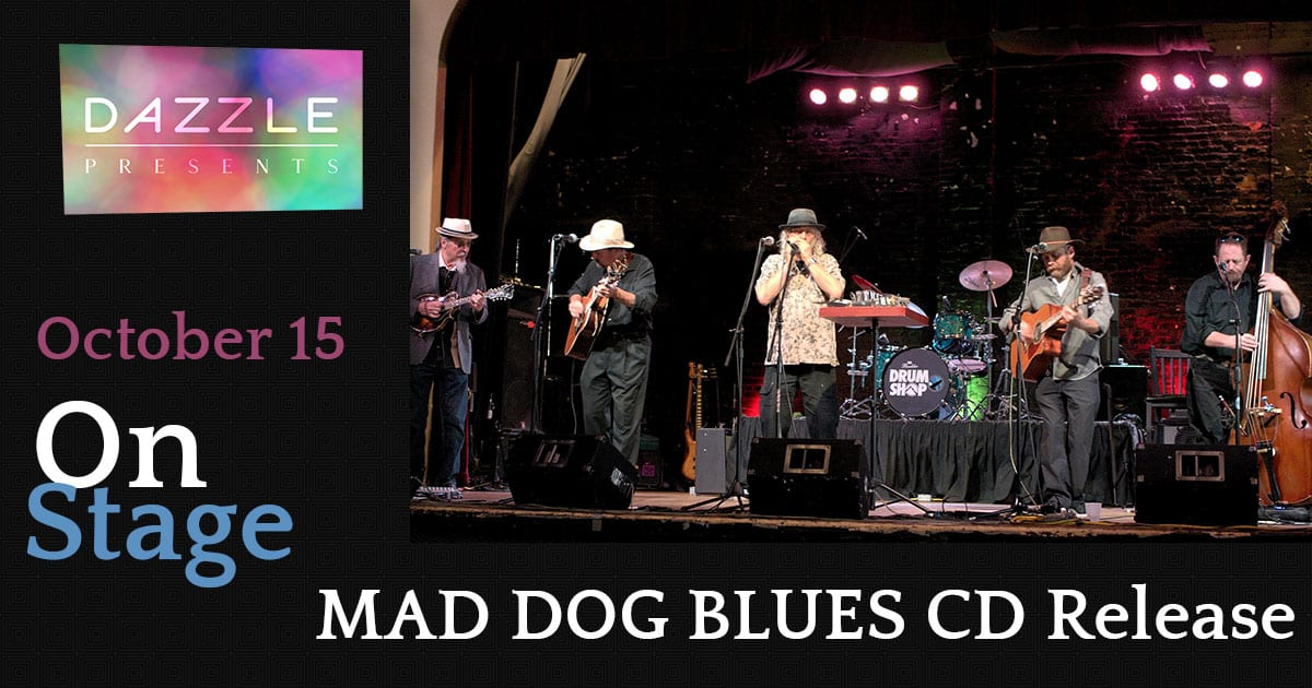 MAD DOG BLUES- CD Release
