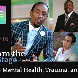 Black Male Mental Health, Trauma, and Resilience Part 3 of 3