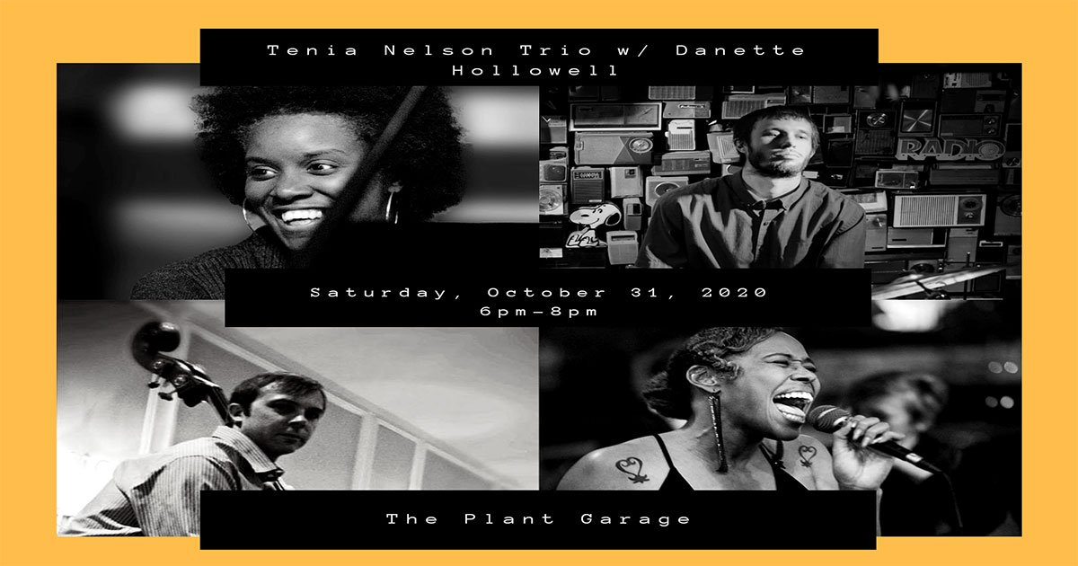 Plant Garage Jam: Tenia Nelson Trio with Danette Hollowell